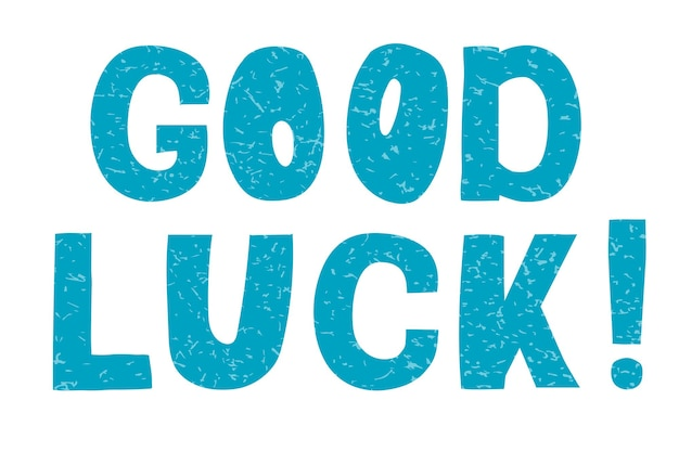 Good luckvector lettering motivational phrase positive emotions slogan phrase or quote