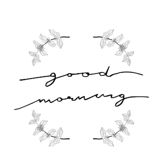Good morning calligraphy with coffee branch wreath
