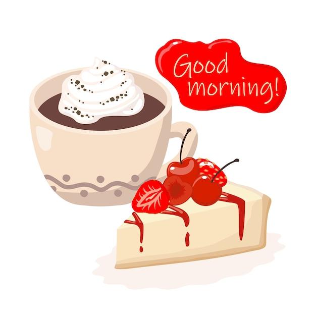 Открытка с добрым утром: чашка кофе, чизкейк, поздравление