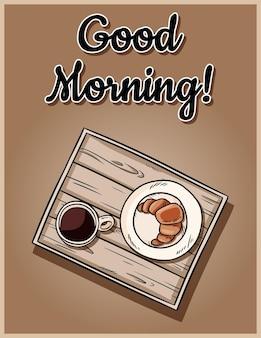 좋은 아침 귀여운 아늑한 엽서입니다. 침대 트레이에 아침 식사. 장식용 오래된 나무 소박한 쟁반 낙서에 커피를 곁들인 크루아상. 블랙 커피와 패스트리와 함께 상위 뷰 이미지