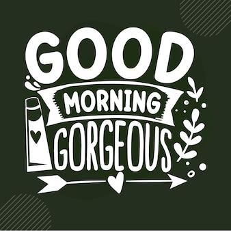 좋은 아침 화려한 글자 프리미엄 벡터 디자인