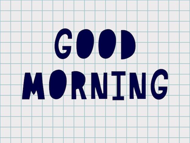 Доброе утро, ручной текст надписи, каллиграфия ручной работы, векторные иллюстрации