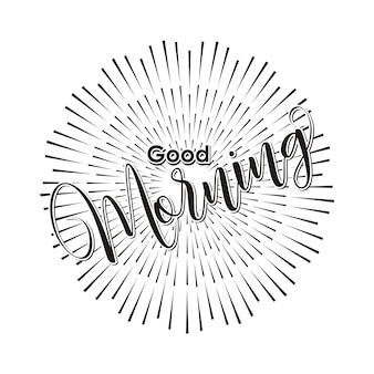 Good morning hand lettering text