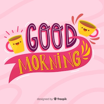 Good morning lettering background hand drawn style