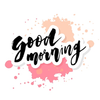 Good morning lettering calligraphy text phrase typography watercolor