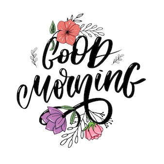 Good morning lettering text slogan calligraphy black