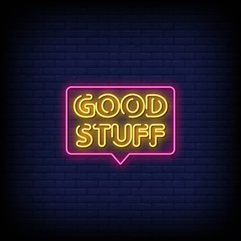 Good stuff neon signs style text