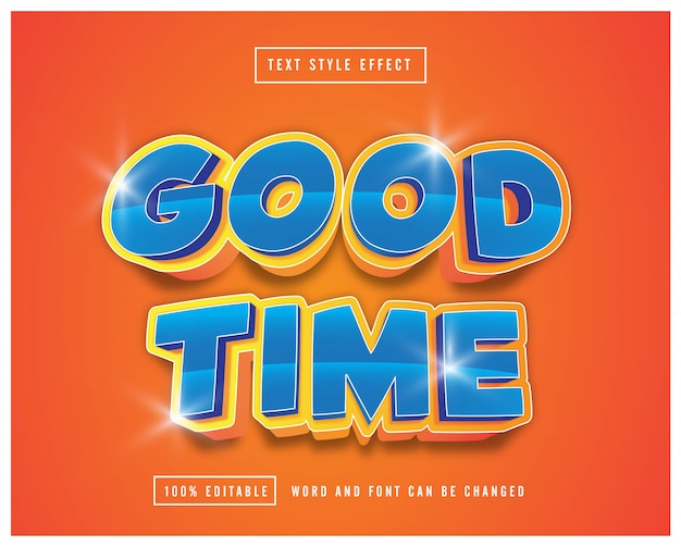 Good time text effect editable