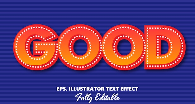 Good vector editable text effect