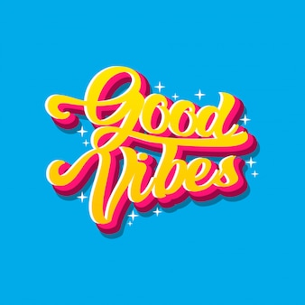 Good vibe lettering