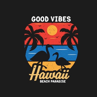 Good vibes in hawaii beach paradise illustration