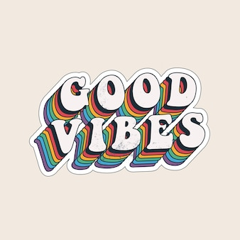 Good vibes lettering design