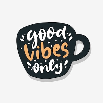 Good vibes lettering hand drawn
