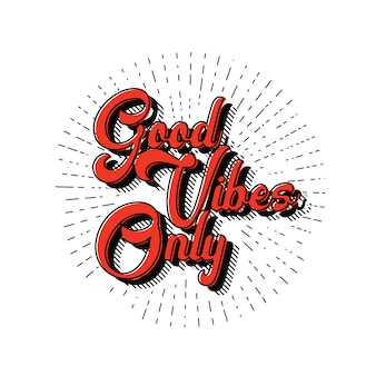 Good vibes lettering vector