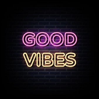 Good vibes neon sign and symbol