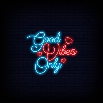 Good vibes only lettering neon effect sign signboard