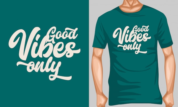 Good vibes only lettering typography for t-shirt design