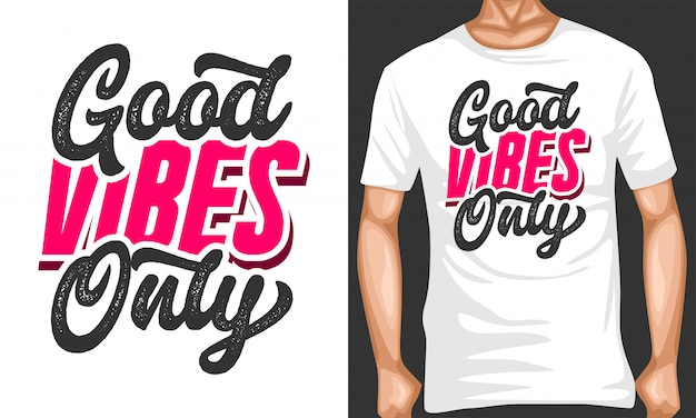 Good vibes only lettering typography