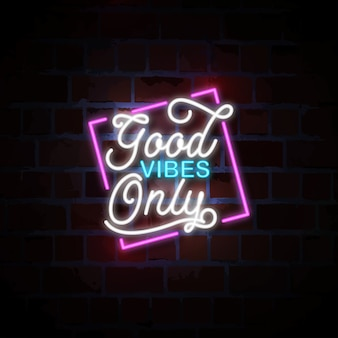Good vibes only neon sign illustration