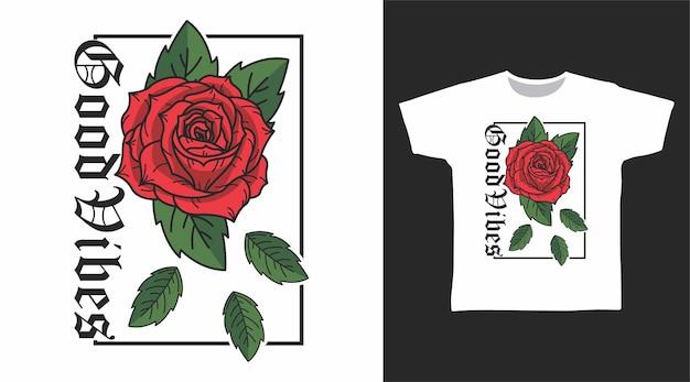 굿바이브 로즈 드로잉 아트 티셔츠 디자인