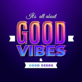 Good vibes text effect
