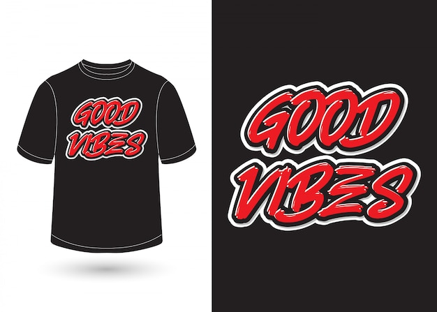 Good vibes vector for t-shirt design