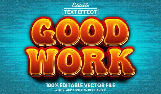 Хороший рабочий текст, редактируемый текстовый эффект в стиле шрифта