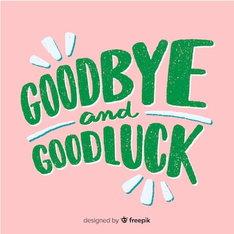 Goodbye capital letters lettering background