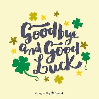 Goodbye clover lettering background
