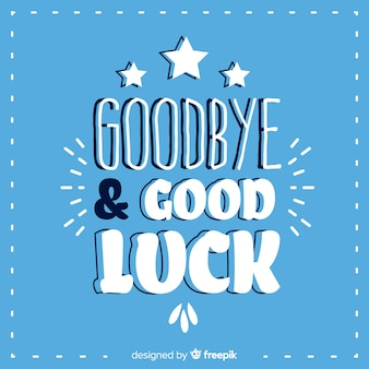 Goodbye and good luck lettering background