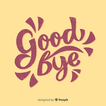 Goodbye lettering background