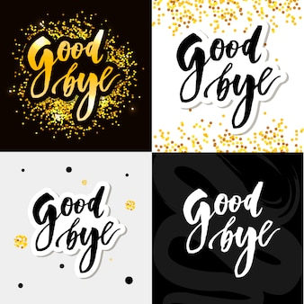 Goodbye lettering calligraphy phrase bye vector watercolor illustration set