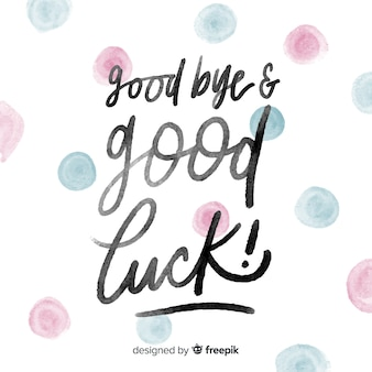 Goodbye watercolor dots lettering background
