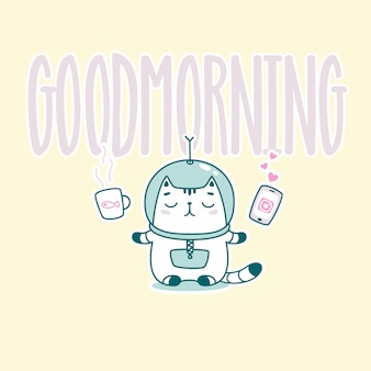 Goodmorning lettering with funny astronaut cat