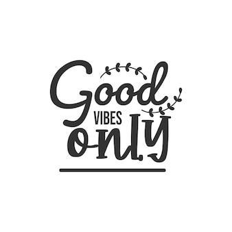 Goof vibes only, 영감을 주는 인용구 디자인