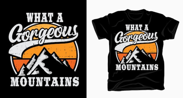 Gorgeous mountains typography with mountains t shirt