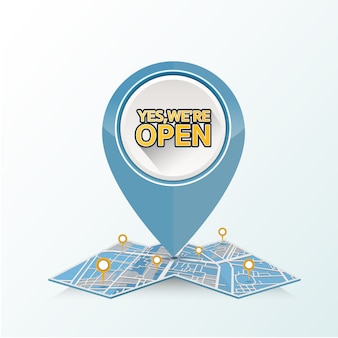 Gps pin drop on the street map with text design in a yes we're open.
