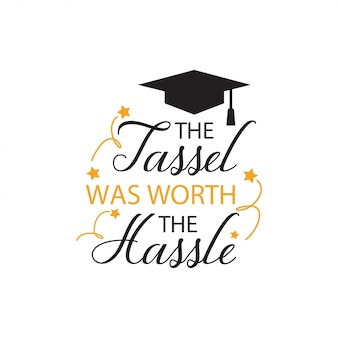 Graduation quote lettering typography