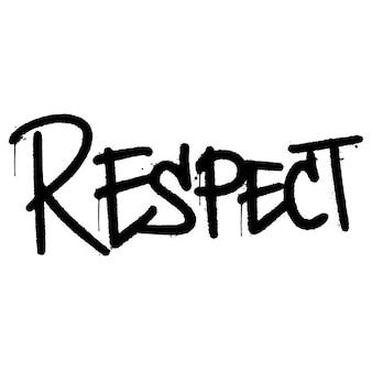 Слово уважение граффити распылено изолированные