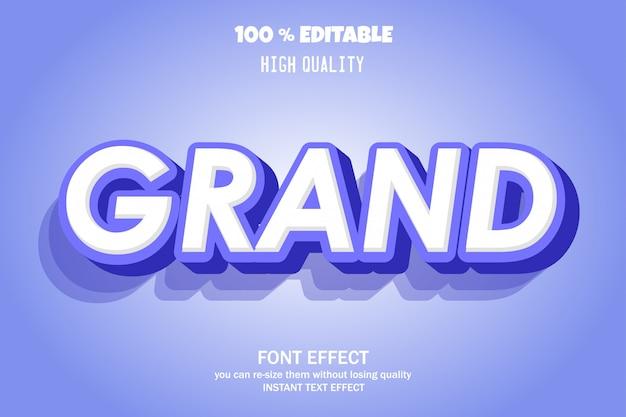 Grand font effect