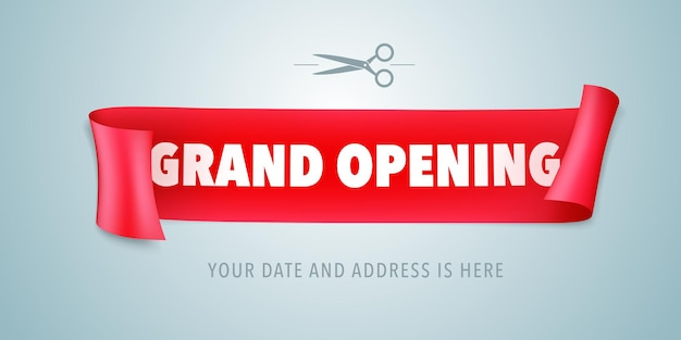 Grand opening   banner. red ribbon and scissors for opening ceremony