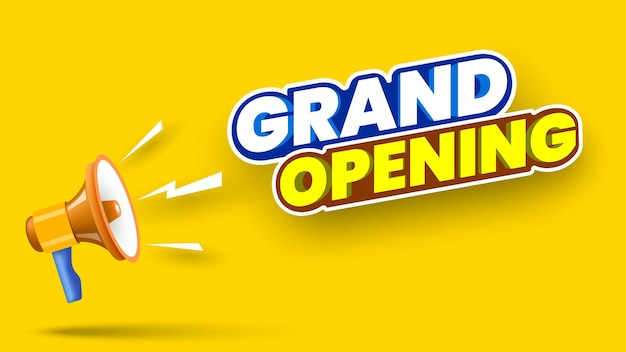 Grand opening banner with megaphone on yellow background vector illustration