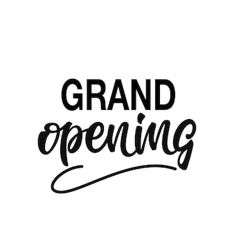 Grand opening lettering