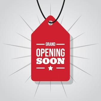 Grand opening soon on label or tag
