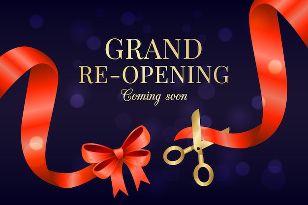Grand re-opening background coming soon