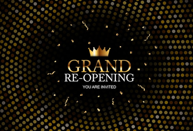 Grand re-opening   business