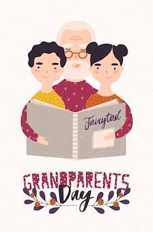 할아버지는 손자와 함께 책을 읽고 있습니다. 그의 gramdson과 손녀에게 동화를 말하는 할아버지. 조부모의 날 인사말 카드에 대 한 평면 만화 스타일의 다채로운 벡터 일러스트 레이 션