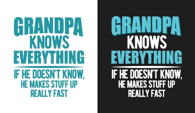 할아버지 타이포그래피 티셔츠 디자인 따옴표