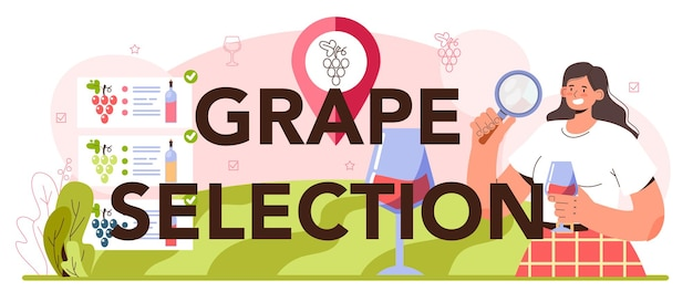Grape selection typographic header wine production grape tree cultivation
