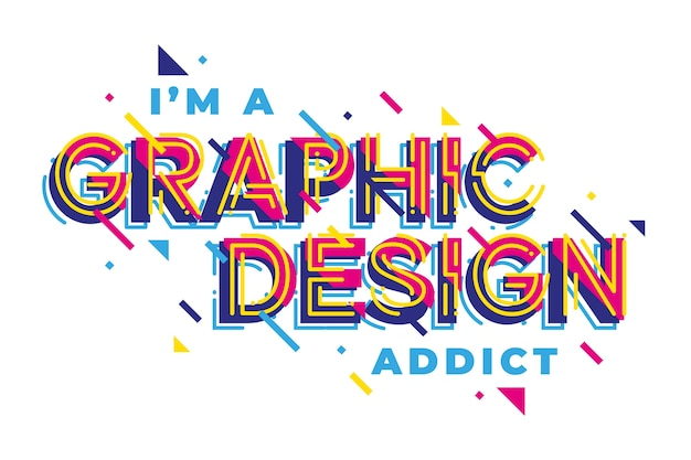 Graphic design addict geometric lettering